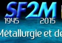 les 70 ans de la Société Française de Métallurgie et de Matériaux