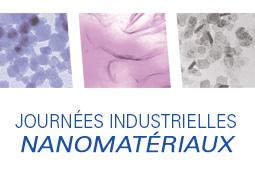 Journées Industrielles NANOMATÉRIAUX