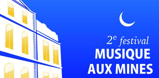 2<sup>e</sup> festival « Musique aux Mines »