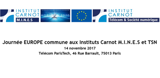 Journée EUROPE commune Instituts Carnot M.I.N.E.S et TSN