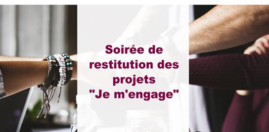 Restitution des projets «Je m'engage»