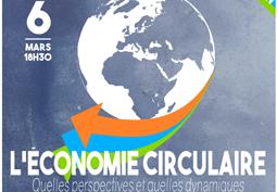 Économie circulaire : quelles perspectives et quelles dynamiques, suite à la «Feuille de route» du Gouvernement ?