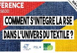 Comment intégrer la Responsabilité sociétale des entreprises (RSE) au sein de la filière textile?