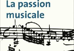 De la « Passion musicale » aux êtres fragiles