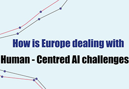 How is Europe dealing with Human-Centred AI challenges?