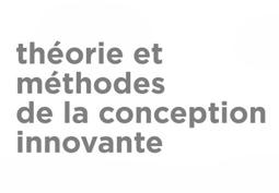 Lancement du 3ème cycle (2019-2023) de la Chaire Théorie et Méthodes de la Conception Innovante