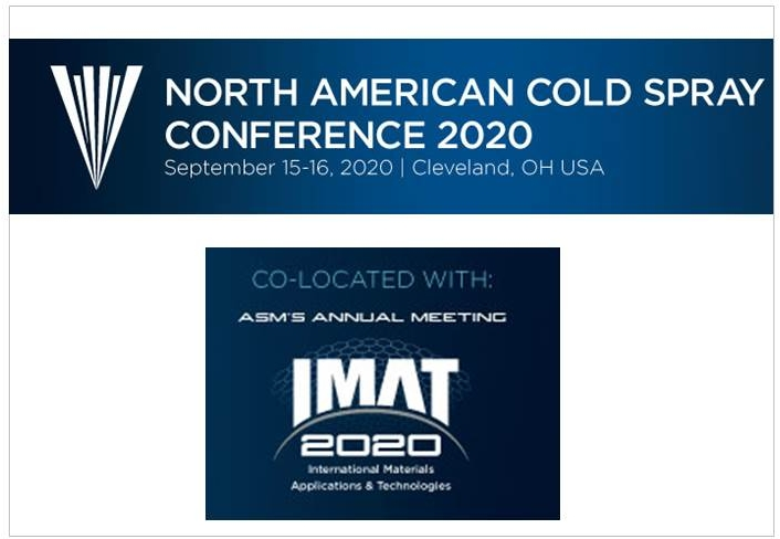 North American Cold Spray Conference 2020 September 15-16, 2020 Cleveland, OH USA