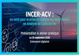 « INCER-ACV : un outil pour la prise en compte des incertitudes en Analyse de Cycle de Vie »