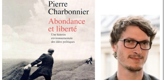 Abondance et liberté, par Pierre Charbonnier