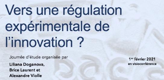 Vers une régulation expérimentale de l'innovation ?