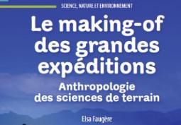 Le making-of des grandes expéditions