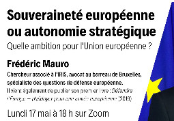 Souveraineté européenne, autonomie stratégique : quelle ambition pour l'Union européenne ?