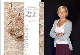 Temps-paysage par Bernadette Bensaude-Vincent